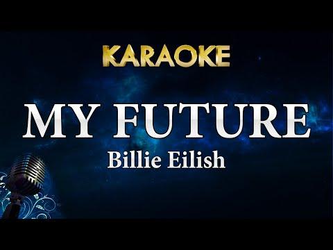 Billie Eilish - my future (Karaoke Instrumental)