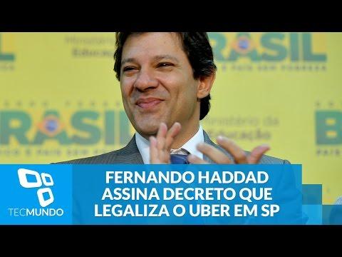 Liberado: prefeito Fernando Haddad assina decreto que legaliza o Uber em SP