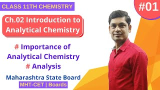 #01 11th Chemistry, CH 2. Introduction to Analytical Chemistry   MH-Board   MHT-CET