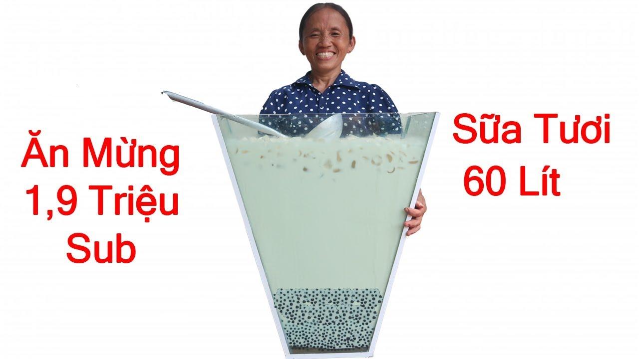 Bà Tân Vlog - Làm Cốc Sữa Tươi Trân Châu Đường Đen Khổng Lồ Ăn Mừng 1,9 Triệu Sub