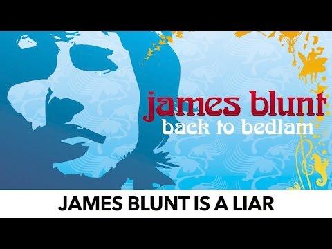 James Blunt Got Famous On A Lie