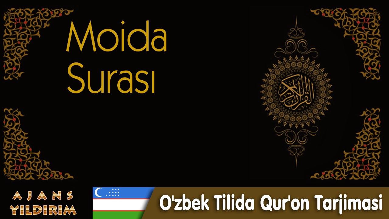 005 Moida - O'zbek Tilida Qur'on Tarjimasi MyTub.uz