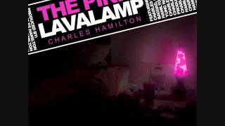 Charles Hamilton - Brighter Days - The Pink Lavalamp