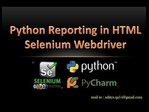 Generating Report In Selenium Webdriver Using Python
