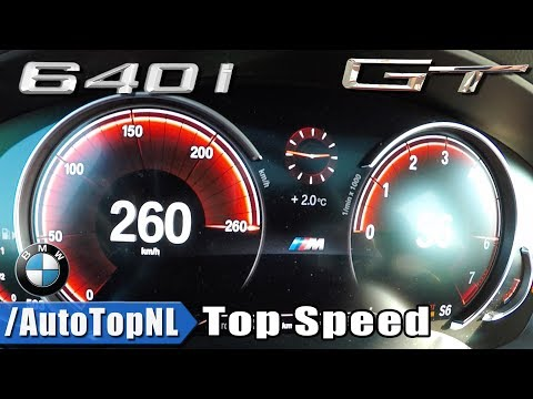 BMW 6 Series GT 640i XDrive ACCELERATION & TOP SPEED 0-260km/h LAUNCH CONTROL By AutoTopNL
