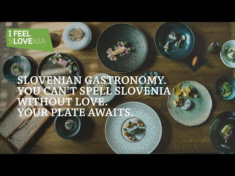 Slovenian Gastronomy: You can't spell Slovenia without love.