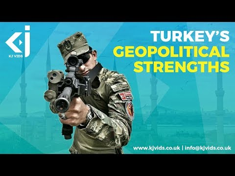 Turkey's Geopolitical Strengths