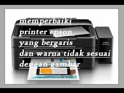 Cara Mengatasi Warna Tidak Sesuai Dan Bergaris Pada Printer Epson