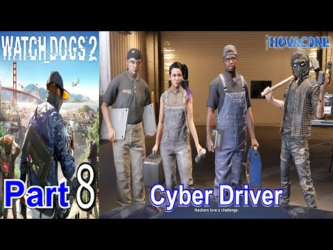 Cyber Driver | Watch Dogs 2 | Part 8 | Gameplay Walkthrough Live Commentary