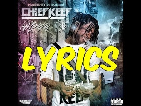 Chief Keef- Baby Whats Wrong With You (Lyrics)