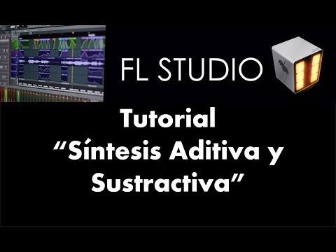 Síntesis Aditiva y Sustractiva - Tutorial - FL Studio 11