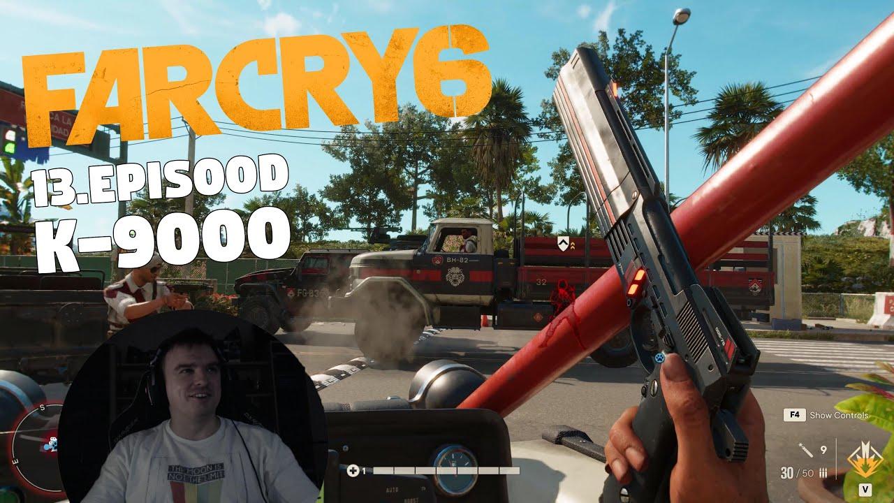 Far Cry 6 - 13. Episood - K-9000