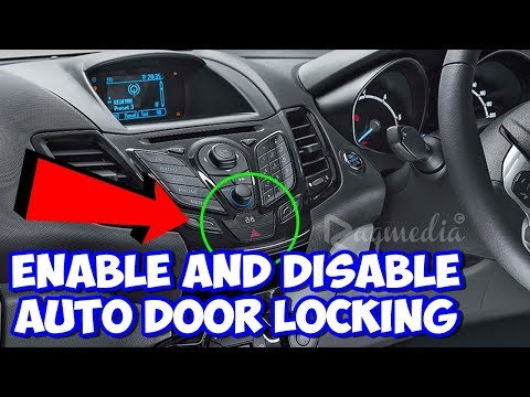 How To Enable And Disable Auto Door Locking In Ford Youtube