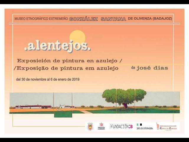 Exposición ''Alentejos''