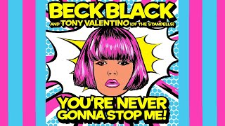 """Beck Black & Tony Valentino (The Standells) """"You're Never Gonna Stop Me!"""""""