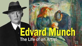 Edvard Munch: The Life of an Artist