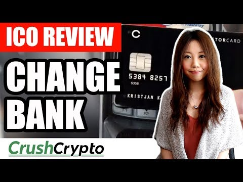 ICO Review: Change Bank (CAG) - Crypto Bank For Borderless Finance
