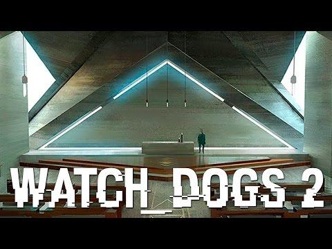 Watch Dogs 2 - IGREJA DOS ILLUMINATI NO WATCH DOGS