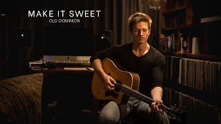 Make It Sweet - Jack Galloway (Old Dominion Cover)