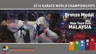 BRONZE MEDAL. Male Team Kata MALAYSIA. 2016 World Karate Championships