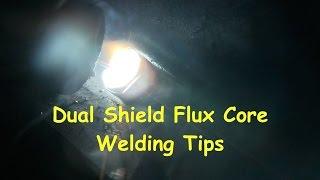 Dual Shield Flux Core Welding Basics