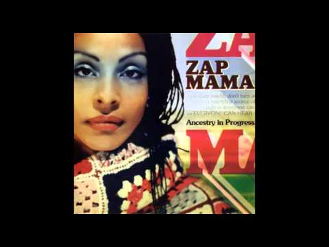 Zap Mama - Sweet Melody