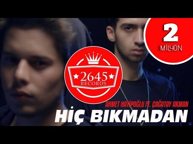 Çağatay Akman Ft. Ahmet Hatipoğlu - Hiç Bıkmadan (Official Video)