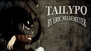 """Tailypo"" by Eric Selsemeyer 