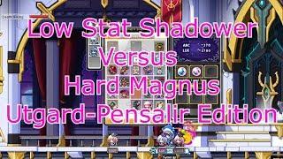[Maplestory] Lower Stat Shadower Vs Hard Magnus (6% Pensalir gear)