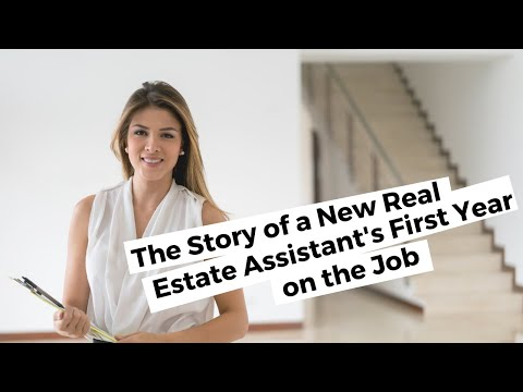 True Story Of A New Real Estate Assistant's First Year On The Job