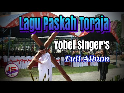 Full Album Lagu Paskah Toraja#Yobel Singers Mp3