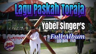 Full Album Lagu Paskah Toraja Yobel Singers