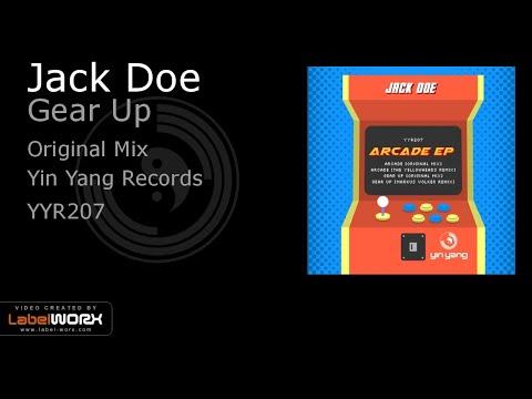 Jack Doe - Gear Up (Original Mix)