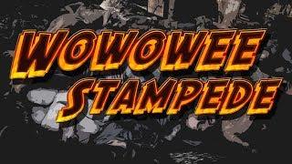 Wowowee Stampede