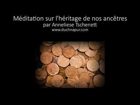 Méditation guidée sur l'héritage de nos ancêtres