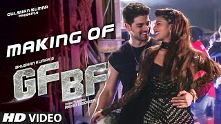 Presenting gf bf song making video ➳gulshan kumar presents, a t-series & remo d'souza ent. pvt. ltd production, bhushan kumar's starring jac...