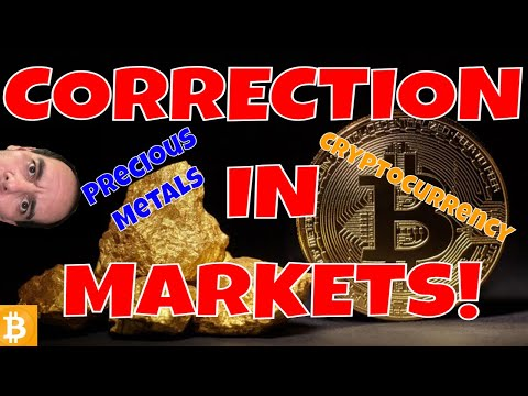 MARKET CORRECTIONS For Precious Metals And Cryptocurrency!