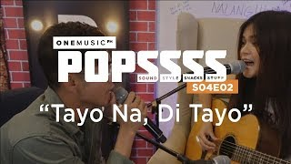 """Tayo Na, Di Tayo"" by Maris Racal and Inigo Pascual 