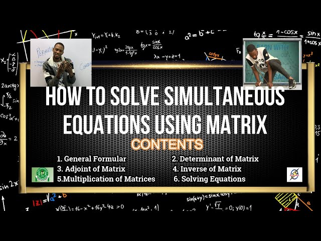 How To Solve Simultaneous Equations Using Matrix