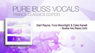 Dart Rayne, Yura Moonlight & Cate Kanell - Shelter Me (Radio Edit)