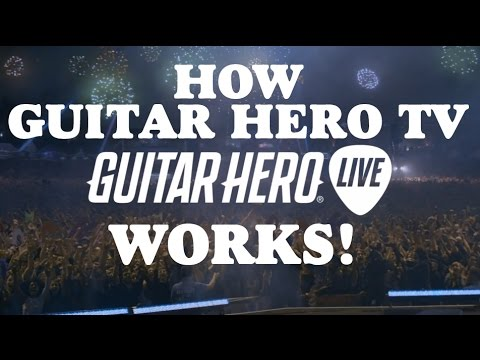Guitar Hero Live Online Multiplayer:  How Guitar Hero TV Works