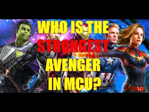 Who is the strongest Avenger in Endgame?