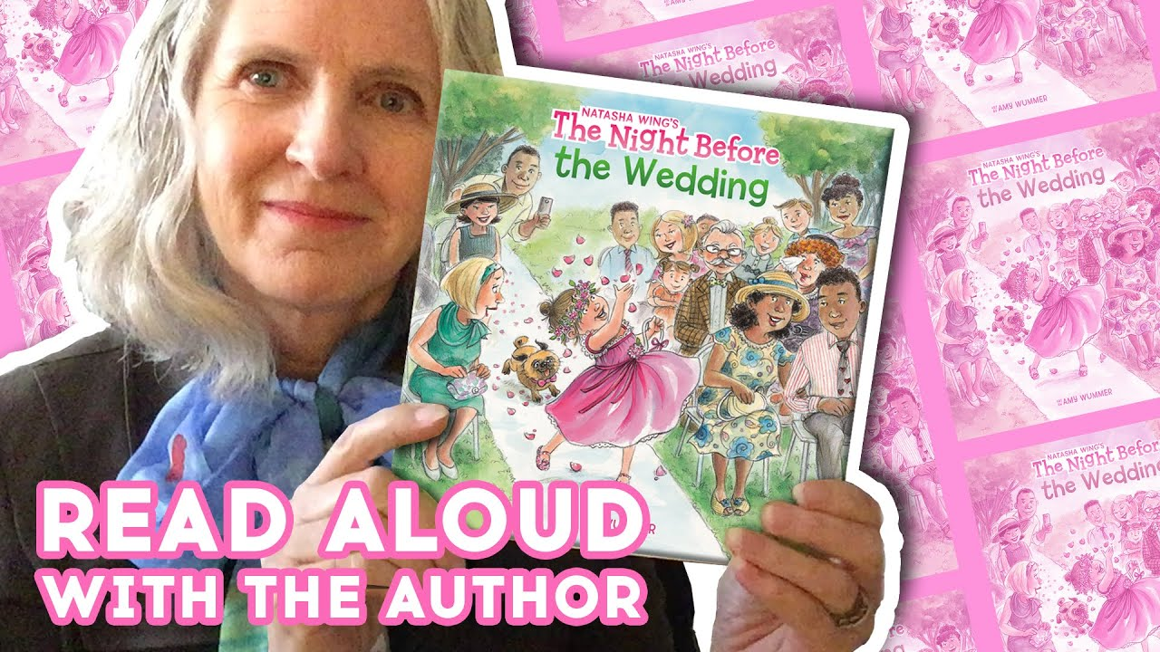 The Night Before the Wedding - Read Aloud With Author Natasha Wing | Brightly Storytime Together