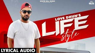 Life Style (Lyrical Audio) Love Dhun | New Punjabi Songs 2021 | Latest Punjabi Song 2021