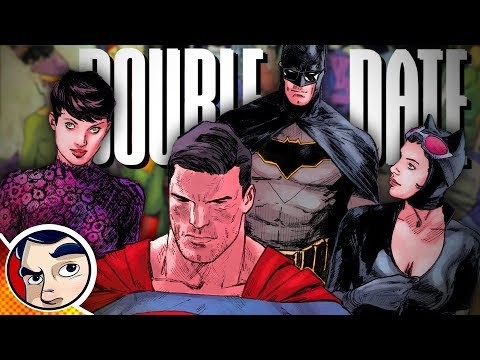 "Batman ""Superman Double Date"" - Rebirth Complete Story"
