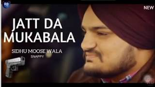 Jatt da Muqabla - Sidhu Moosewala | Snappy | latest punjabi song 2018