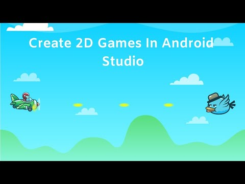 How To Make 2D Games In Android Studio | Part 1