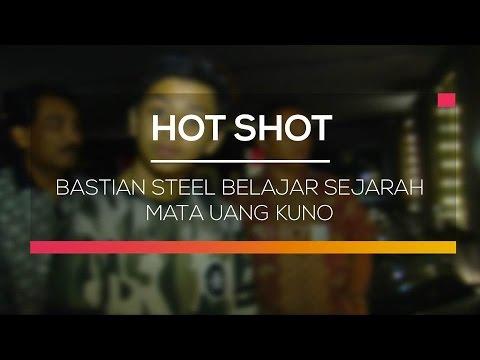 Bastian Steel Belajar Sejarah Mata Uang Kuno - Hot Shot