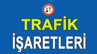 Trafik İşaretlerinin Anlamları