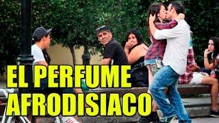 Perfume Afrodisiaco | Bromas Pesadas - La Vida Del Desvelado